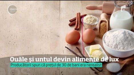 Ouăle şi untul sunt pe cale să devină alimente de lux