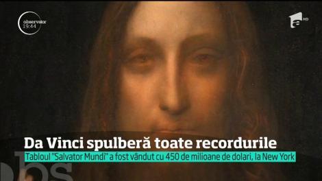 Un Leonardo da Vinci spulberă toate recordurile. Tabloul Salvador Mundi a fost vândut la licitaţie, în New York , pentru 450 de milioane de dolari