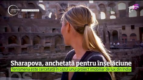 Maria Sharapova ar putea fi acuzată de înşelăciune şi conspiraţie criminală după falimentul unui proiect imobiliar de lux