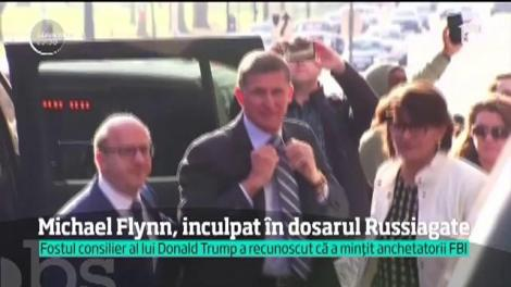Michael Flynn, Fostul consilier al preşedintelui american pentru securitate naţională, inculpat în dosarul Russiagate