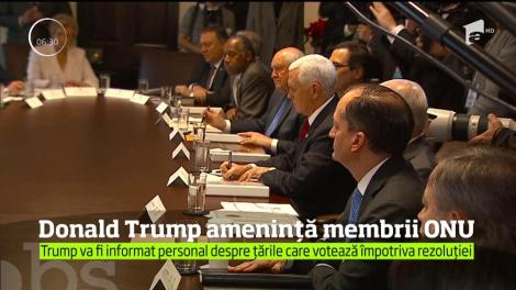 SUA ameninţă că va tăia ajutorul financiar pentru membrii ONU, care votează rezoluţia asupra Ierusalimului