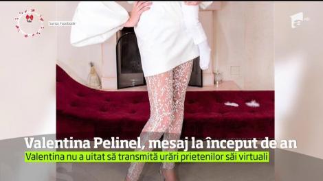 Valentina Pelinel s-a pregătit de trecerea în noul an, dar nu a uitat nici de de prietenii ei virtuali