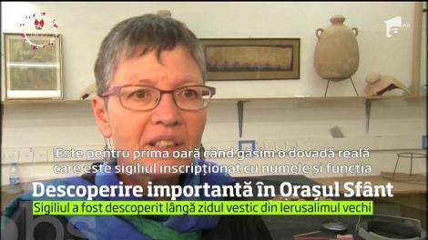 Descoperire impresionantă în Oraşul Sfânt. Sigiliul Guvernatorului Ierusalimului, vechi de 2.700 de ani, a fost găsit de arheologii israelieni