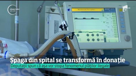 Şpaga din spital, transformată în donaţie. Banii pe care bolnavii îi dau doctorilor ar putea ajunge în buzunarul statului