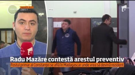 Radu Mazăre contestă mandatul de arestare în lipsă