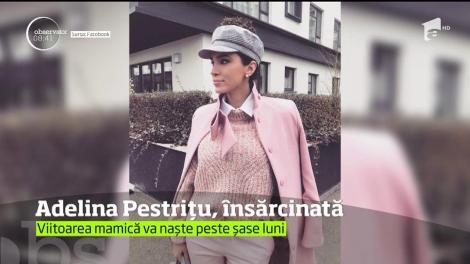Adelina Pestriţu este însărcinată pentru prima dată