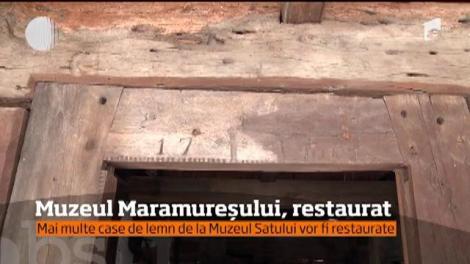 Muzeul satului maramureşean va fi extins şi restaurat. Vor fi refăcute case vechi, unele chiar din anii 1500 - 1600