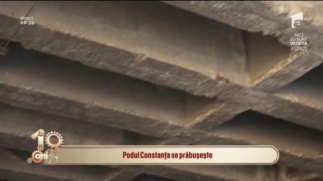 Podul Constanța riscă să se prăbușească! Se degradează de la o zi la alta