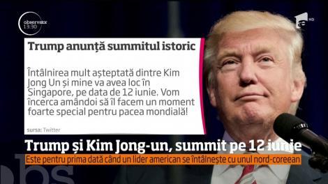 Donald Trump şi Kim Jong-Un se vor întâlni luna viitoare, în Singapore