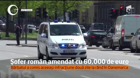 Șofer român, amendat cu 60 de mii de euro în Danemarca!