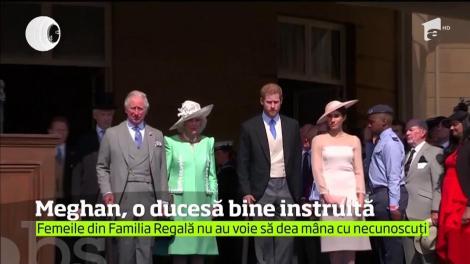 Meghan, o ducesă bine instruită. Femeile din Familia Regală nu are voie să dea mâma cu necunoscuți