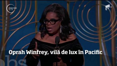 Oprah Winfrey, vilă de opt milioane de dolari pe o insulă din Pacific