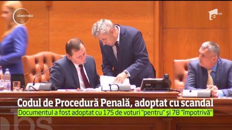 Codul de Procedură Penală a fost adoptat de Camera Deputaţilor, cu mare scandal şi după ore întregi de dezbateri