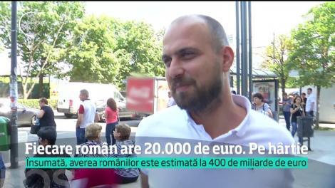 Pe hârtie, fiecare român are o avere de aproximativ 20 de mii de euro