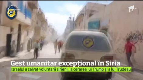 Gest umanitar excepțional în Siria! Israelul a salvat voluntarii sirieni, la cererea lui Trump și a lui Trudeau