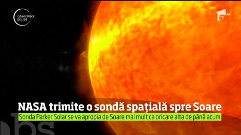 NASA lansează o sondă spaţială care se va apropia de Soare mai mult decât orice altă navă construită de om