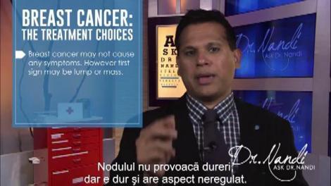 Cancerul la sâni: de la diagnosticare la posibile terapii - Ask Dr. Nandi
