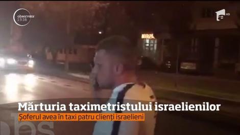Taximetristul care a fost bătut de jandarmi alături de turiştii israelieni a depus mărturie