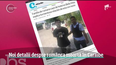 Noi detalii despre românca moartă în Republica Dominicană