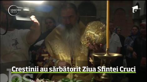 Creştinii ortodocşi au luat, ieri, drumul bisericii, de Ziua Crucii - cea mai veche sărbătoare creştină