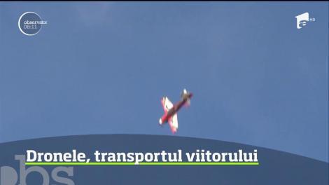 Dronele, transportul viitorului