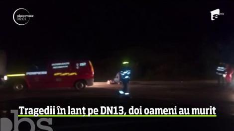 Tragedii în lanț pe DN13, doi oameni au murit