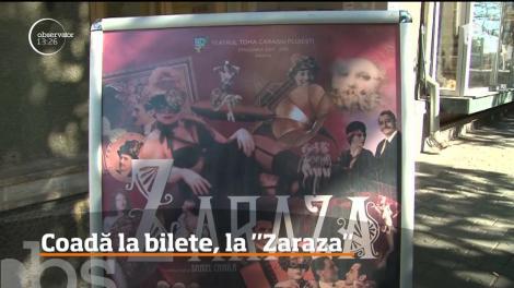 """Una dintre cele mai iubite piese de teatru """"Zaraza"""" revine pe scenă la Ploieşti!"""