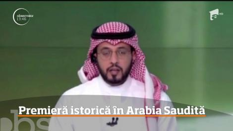 Premieră istorică Arabia Saudită! O femeie a devenit PRIMA co-prezentatoare a jurnalului prinicipal de ştiri al televiziunii naţionale