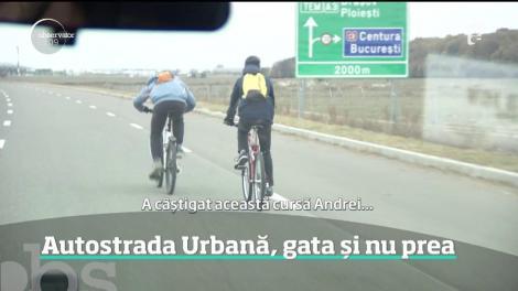 Autostrada Urbană, gata și nu prea