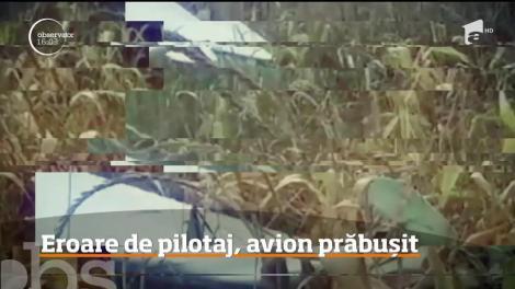 Prăbuşirea avionului la Topoloveni, dintr-o eroare de pilotaj