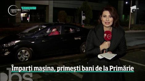 La serviciu, pe banii primăriei. Autorităţile din Bucureşti au hotărât că cine împarte maşina cu alţii primeşte bani
