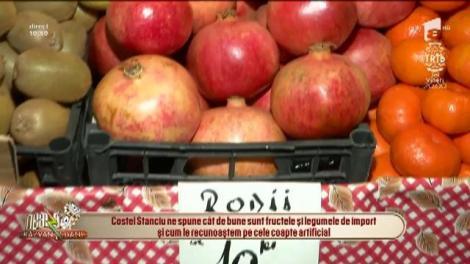 Cât de bune sunt fructele și legumele de import și cum le recunoaștem pe cele coapte artificial