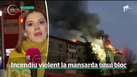 Incendiu violent la mansarda unui bloc din Timişoara