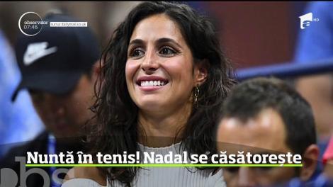 Rafael Nadal se căsătoreşte cu aleasa inimii sale! Tenismenul spaniol şi iubita sa, cu care are o relaţie de 14 ani, Mery Perelló, îşi vor uni destinele în luna octombrie