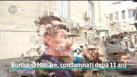 A fost noaptea condamnărilor. Cristian Borcea s-a întors după gratii, iar Radu Mazăre este căutat pentru a ispăşi nouă ani de închisoare