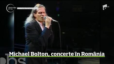 Michael Bolton vine in Romania! Cantaretul american va sustine vara aceasta doua concerte, la Cluj-Napoca si Bucuresti pe 20 si 22 iulie