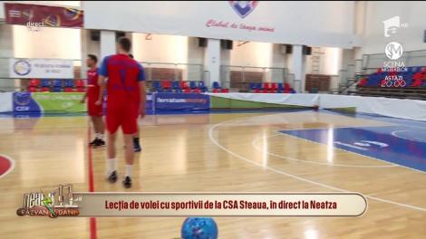 Lecţia de volei cu sportivii de la CSA Steaua, în direct, la Neatza!