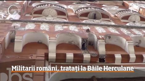 Militarii români răniţi în teatrele de război se vor putea trata la Băile Herculane