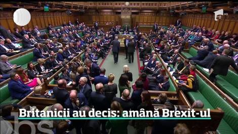 Este oficial! Parlamentul britanic a votat amânarea Brexit-ului