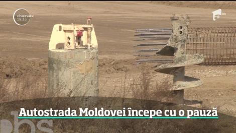 Șantierul Autostrăzii Moldovei începe cu o pauză. La doar o săptămâna de la începerea lucrărilor, angajaţii au fost trimişi să se odihnească