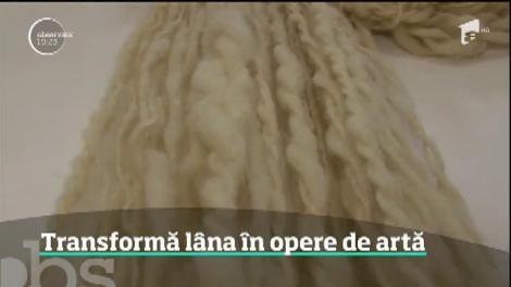 O tânără designer transformă lâna în opere de artă. Creaţiile sale din lână au fost expuse şi la Săptămâna Modei din Milano