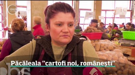 Au apărut cartofii noi şi costă cât trei kilograme de carne! Legumele nu sunt româneşti, aşa cum se laudă comercianţii