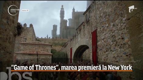 Game of Thrones, marea premieră la New York