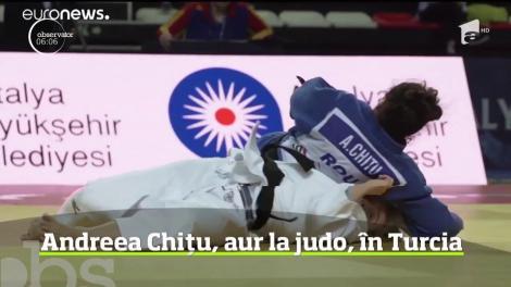 Sportiva Andreea Chiţu a obţinut aurul la turneul de judo organizat în Turcia