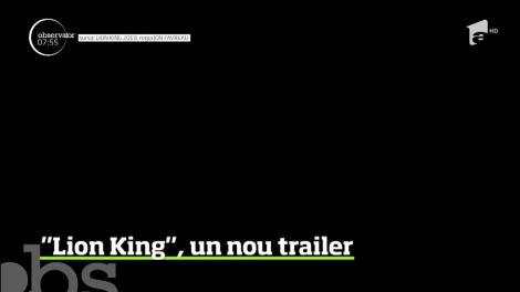 """Disney şi-a surprins fanii cu un nou trailer pentru ultima versiune a filmului animat """"Lion King"""""""