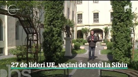 Măsurile de securitate de la Summitul Uniunii Europene. Cei 27 de lideri europeni invitaţi în România vor împărţi toţi un singur hotel