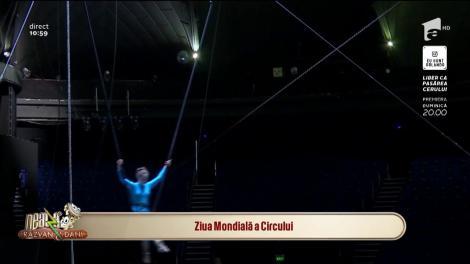 Ziua Mondială a Circului, sărbătorită la Neatza cu Răzvan și Dani
