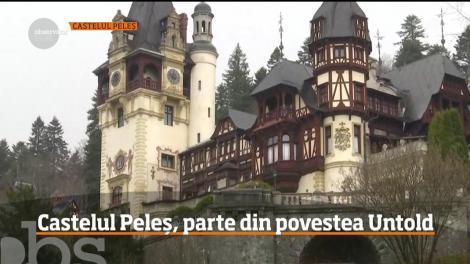 Castelul Peleș va fi pentru câteva ore parte din povestea UNTOLD
