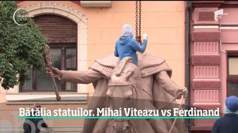 Bătălia statuilor, în Oradea. Mihai Viteazul vs. Regele Ferdinand I