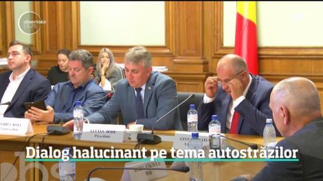 Dialog halucinant in Comisia Parlamentară în care se decide viitorul autostrăzilor